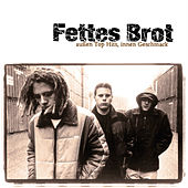 Play & Download Außen Top Hits, innen Geschmack by Fettes Brot | Napster