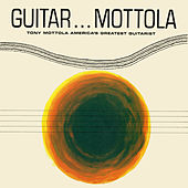Play & Download Guitar...Mottola by Tony Mottola | Napster