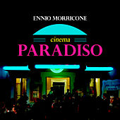 Play & Download Cinema Paradiso - Single by Ennio Morricone | Napster