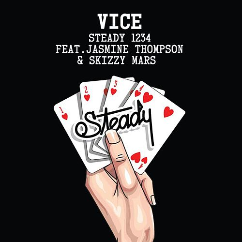 Steady 1234 (feat. Jasmine Thompson & Skizzy Mars) by Vice