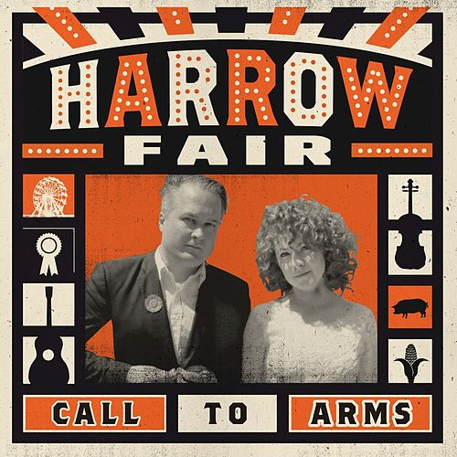 Call To Arms by Harrow Fair
