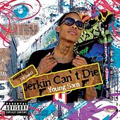 Play & Download Jerkin Can't Die by Young Sam | Napster