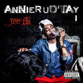Play & Download AnnieRUO'TAY by TeeFLii | Napster