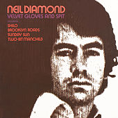 Play & Download Velvet Gloves And Spit by Neil Diamond | Napster