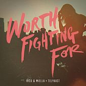 Play & Download Worth Fighting For by Rico | Napster