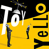 Play & Download Toy by Yello | Napster