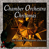 Chamber Orchestra Christmas by London Philharmonic Orchestra