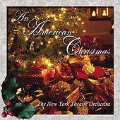Play & Download An American Christmas by New York Theatre Orchestra... | Napster