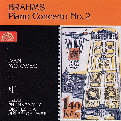 Play & Download Brahms: Piano Concerto No. 2 by Ivan Moravec | Napster