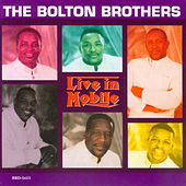 Play & Download Live In Mobile by Bolton Brothers | Napster