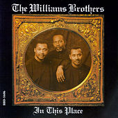 Play & Download In This Place by The Williams Brothers | Napster