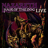 Play & Download Hair Of The Dog (Live) by Nazareth | Napster