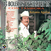 Play & Download Boleros De Siempre - Antonio Aguilar by Antonio Aguilar | Napster