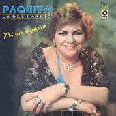 Play & Download Ni Un Cigarro by Paquita La Del Barrio | Napster