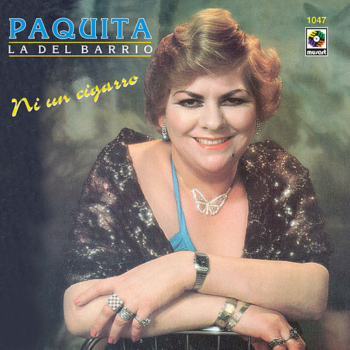 Play & Download Ni Un Cigarro by Paquita La Del Barrio | Napster