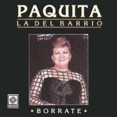 Borrate by Paquita La Del Barrio