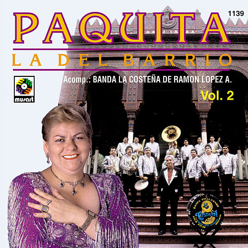 Play & Download Paquita La Del Barrio Con Banda La Costeña by Paquita La Del Barrio | Napster