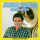 Play & Download Alberto Vazquez  Con Banda by Alberto Vazquez | Napster