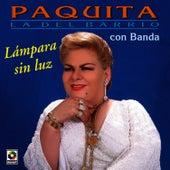 Lampara Sin Luz by Paquita La Del Barrio