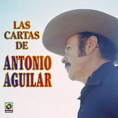 Play & Download Las Cartas De  Anotnio Aguilar by Antonio Aguilar | Napster