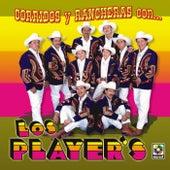 Corridos Y Rancheras Con Los Player's by Los Players