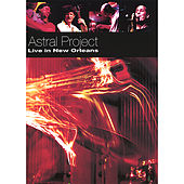 Live in New Orleans by Astral Project