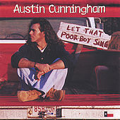 Let That Poor Boy Sing by Austin Cunningham