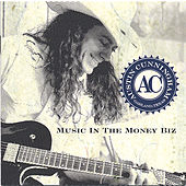 Music in the Money Biz by Austin Cunningham
