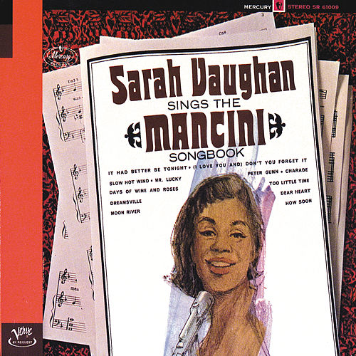 Play & Download Sings The Mancini Songbook by Sarah Vaughan | Napster