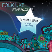 Play & Download Sweet Talker by Folk Uke | Napster