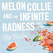 Play & Download Melon Collie and the Infinite Radness (Part 2) by Tokyo Police Club | Napster