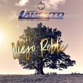 Play & Download El Viejo Roble by Banda Lamento Show De Durango | Napster
