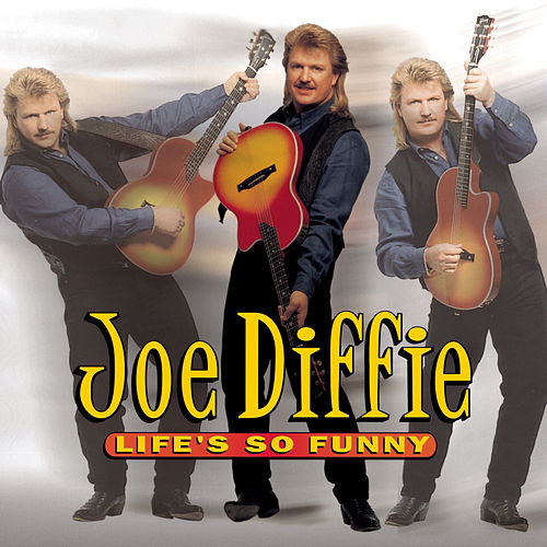 Play & Download Life's So Funny by Joe Diffie | Napster