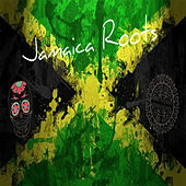Jamaica Roots by Various Artists