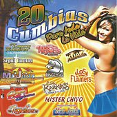 Play & Download 20 Cumbias para Toda la Vida by Various Artists | Napster