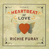 Play & Download The Heartbeat of Love (Original Recording Remastered) by Richie Furay | Napster