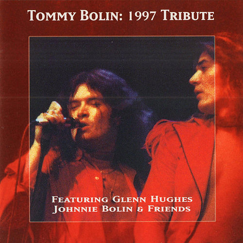 Tribute 1997 with Glenn Hughes & Johnnie Bolin & Friends (Original Recording Remastered) by Tommy Bolin