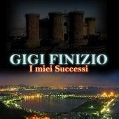 I miei successi by Gigi Finizio