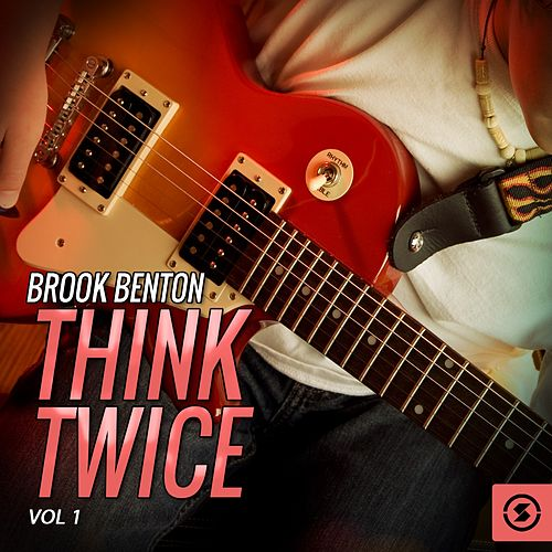 Think Twice, Vol. 1 by Brook Benton