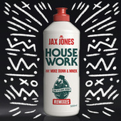 House Work (Remixes) by Jax Jones