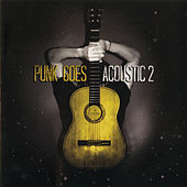Punk Goes Acoustic, Vol. 2 von Various Artists
