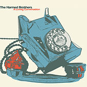 Play & Download A Lovely Conversation by The Harmed Brothers | Napster