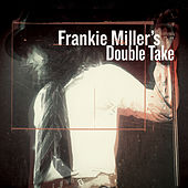 Frankie Miller's Double Take by Frankie Miller