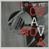 Ova Nova (Remix) von Underworld