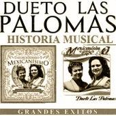 Grandes Exitos Historia Musical by Dueto Las Palomas