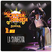 Play & Download La Suavecita by La Sonora Dinamita | Napster