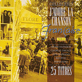 Play & Download J'adore la chanson française, Vol. 2 by Various Artists | Napster