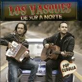 De Sur a Norte de Los Vasquez