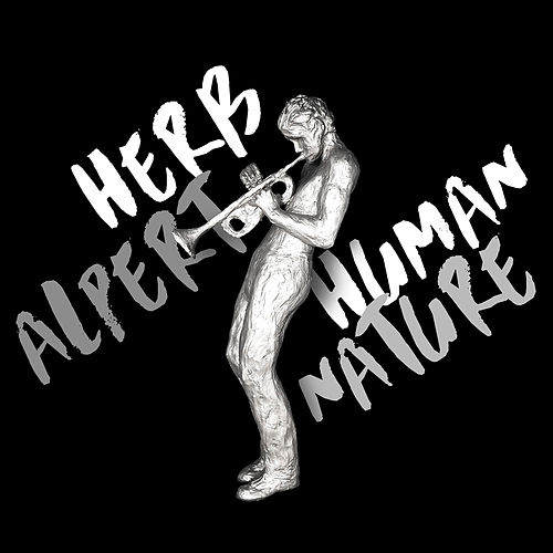 Play & Download Human Nature by Herb Alpert | Napster