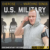 Exercise to the Marching Songs U.S. Military, Vol. 1 by The U.S. Armed Forces